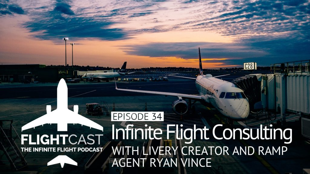 Infinite Flight Consulting with Ryan Vince