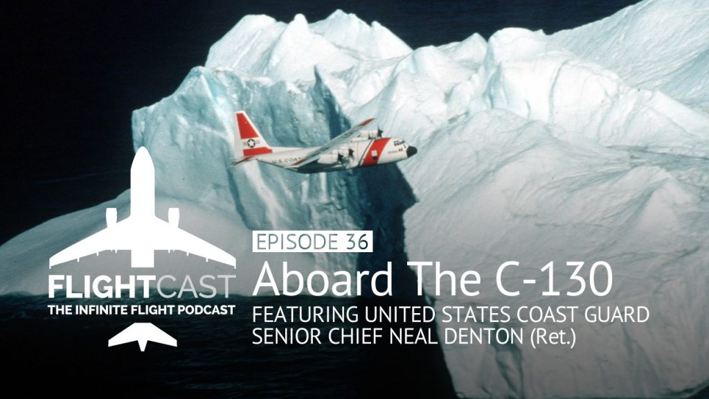 FlightCast Episode 36 - Aboard The C-130