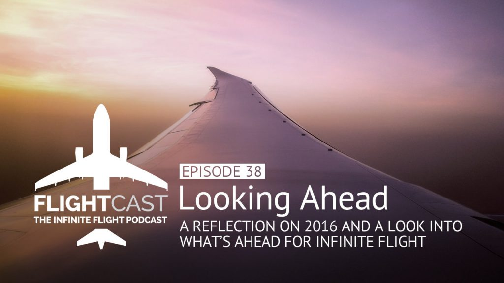 Looking Ahead with Infinite Flight
