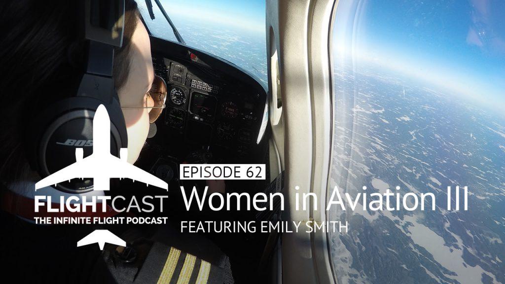Women in Aviation Part 3