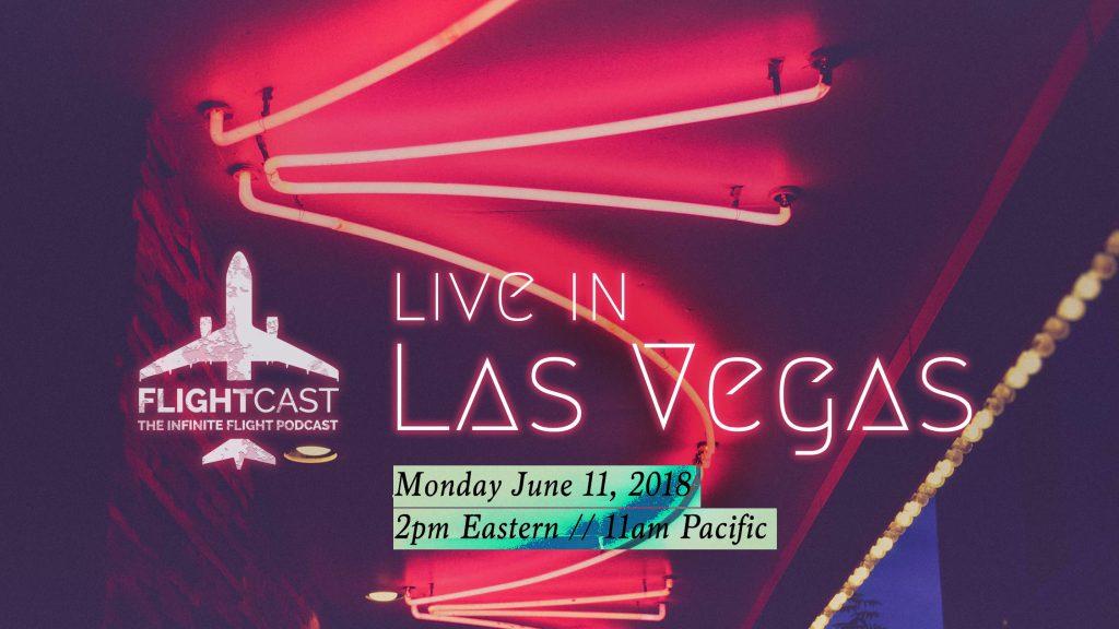 FlightCast Live in Las Vegas