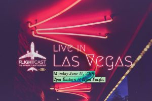 FlightCast Live in Las Vegas!